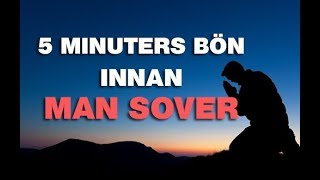 Kvällsbön - 5 Minuters bön innan man sover