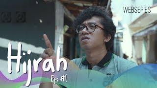 Hijrah - Episode 1 | Web Series Ramadhan