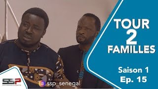 TOUR 2 FAMILLES - Saison 1 - Episode 15 - 26 Mars 2020