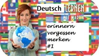 Erinnern Vergessen Merken 1 Deutsch B1 B2 C1