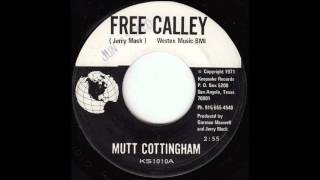 Mutt Cottingham - Free Calley
