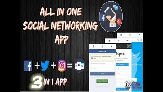 all in one android app(Facebook + Twitter + Instagram + Gmail)|| Best app For social Networks