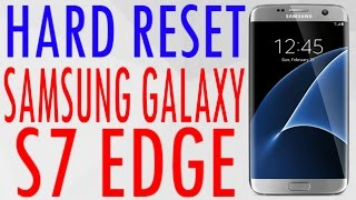 Hard reset samsung galaxy s7 edge g935 g935a g935p g935v g935w8 g935t