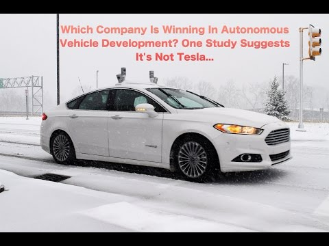 Which Company Is Winning In Autonomous Vehicle Development? One Study Suggests It's Not Tesla...