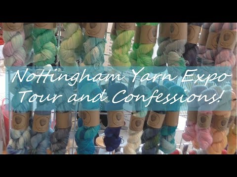 Nottingham Yarn Expo 2018