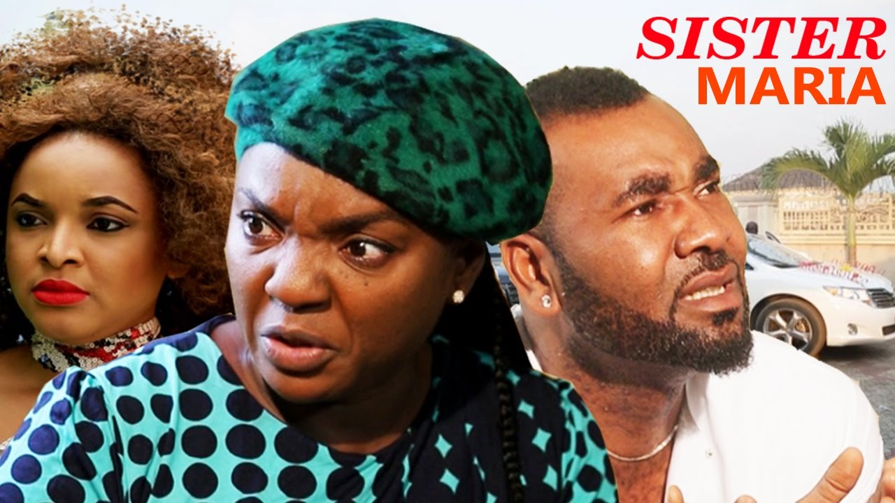 Download Sister Maria Season 2 - 2016 Latest Nigerian Nollywood Movie