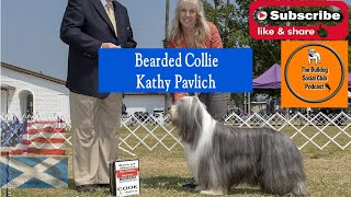 Episode 80: Bearded Collie  Kathy Pavlich from Chantilly Bearded Collies