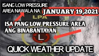 QUICK WEATHER UPDATE|JANUARY 19,2021(2pm)|ISA PANG LOW PRESSURE AREA|WEATHER FORECAST TODAY#RAIN