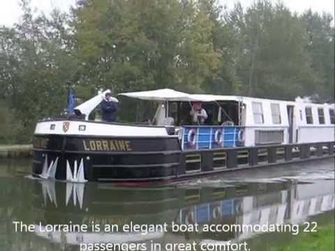 The Lorraine, French River Barge - Short Version by Dreams Travel and Tours