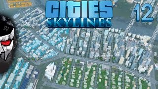 Cities: Skylines - Population Explosion - E12 | Docm77