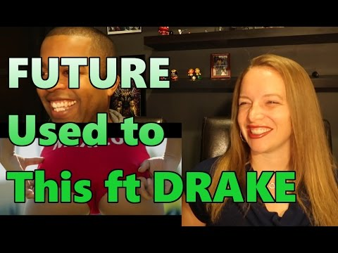 Future   Used to This ft  Drake (Reaction 🔥)