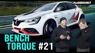 BENCH TORQUE #21 | Renault love, bad driving and heavy metal | fullBOOST
