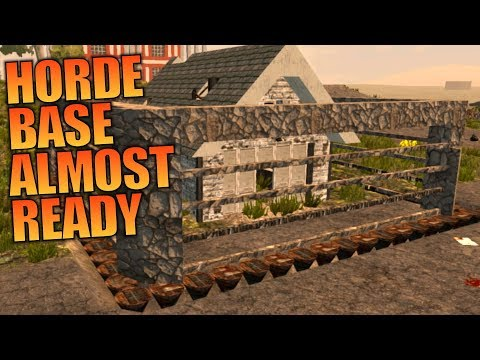 HORDE BASE ALMOST READY | WotW MOD 7 Days to Die | Let's Play Gameplay Alpha 16 | S03E06