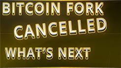 Bitcoin's Hard-fork Segwit2X Has Been Called Off