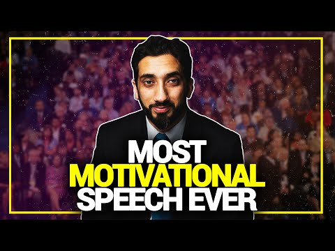 Most Motivational Speech Ever - Nouman Ali Khan (Must Watch!)