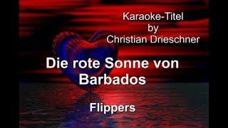 Die Rote Sonne von Barbados - Flippers - Karaoke