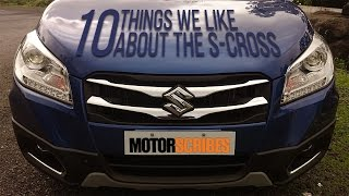 10 Things We Like About The S-CROSS