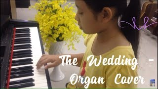The Wedding -Organ