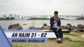 Japan Tour | Surat An Najm 31 - 62 | Muzammil Hasballah