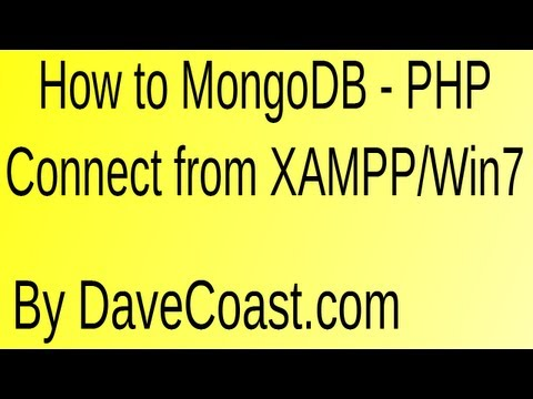 How To MongoDB - PHP Connect From XAMPP In Windows 7 - HD Video Tutorial