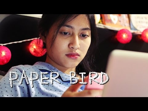Paper Bird (Burung Kertas) - Short Film FULL VERSION