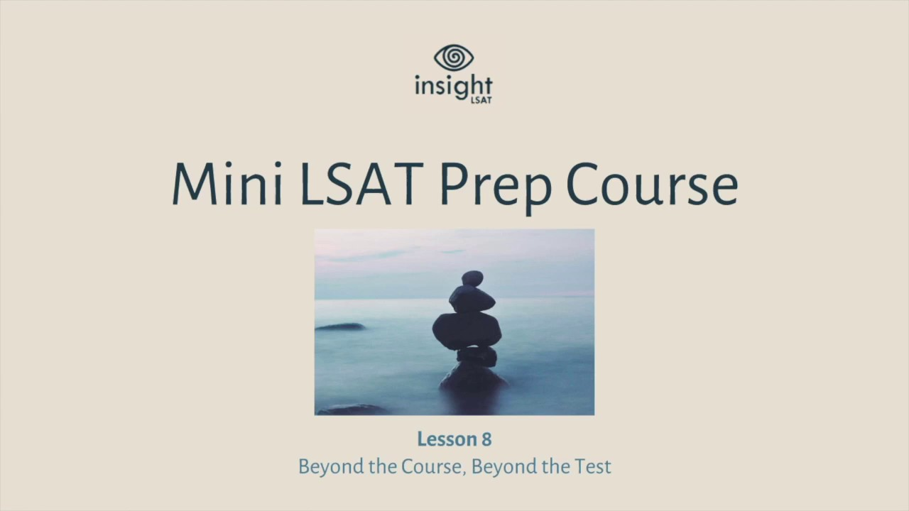 Lsat tips and strategies for preparing insight lsat mini lsat prep lsat tips and strategies for preparing insight lsat mini lsat prep course lesson 8 of 8 malvernweather Gallery