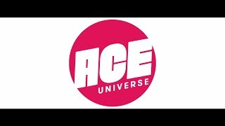Welcome to the ACE Universe