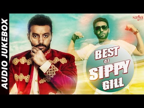 Best Of Sippy Gill | Audio Jukebox |...