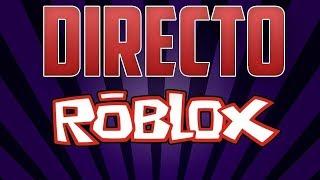 Jugando Roblox En Directo