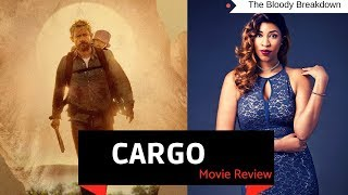 """""""Cargo"""" on Netflix- Horror Movie Review"""