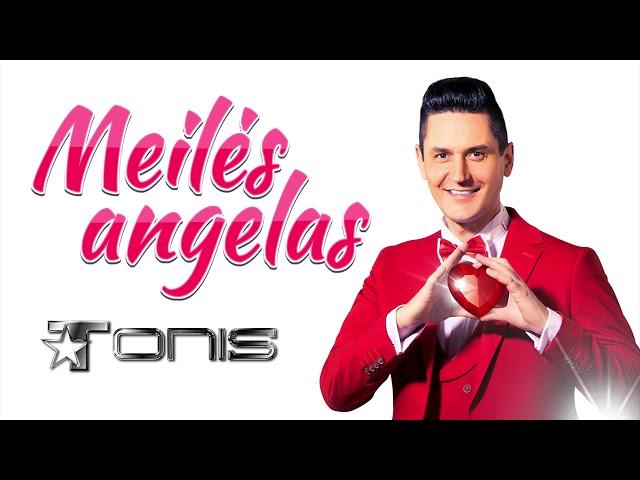 TONIS ✦ Meilės angelas ✦ Official Audio ✦ 2019