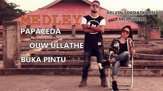 PAPACEDA, OUW ULLATHE, BUKA PINTU ( Official Video Clip ) - KELVIN FORDATKOSSU ft. MCP SYSILIA