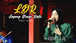 Download L D R   Layang Dungo Restu - YENI INKA-OM ADELLA