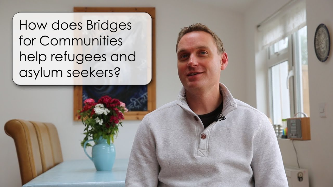 9. How does Bridges for Communities help refugees and asylum seekers?