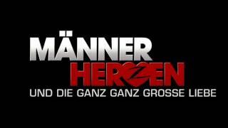MÄNNERHERZEN UND DIE GANZ, GANZ GROSSE LIEBE - offizieller Trailer #2 HD