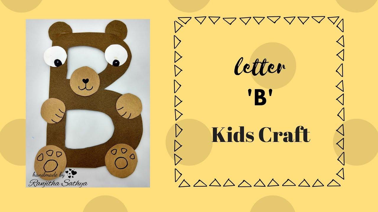 eeb90bd1eca ALPHABET CRAFTS.... LETTER B... CRAFTS FOR KIDS - YouTube