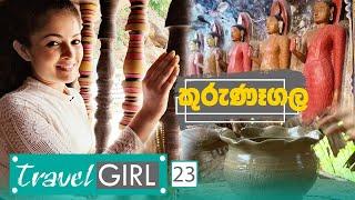 Travel Girl | Episode 23 | Kurunegala - (2019-11-03) | ITN Thumbnail