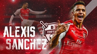 Alexis sanchez, the best attacks - skills & goals 2016/17 [1080p]