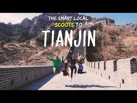 Tianjin - A Gateway To The New China - TSL Explores China: E