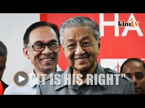Mahathir: It is Anwar's right to contest, I will endorse him
