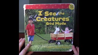 Children's Book Read Aloud - I See the Creatures God Made