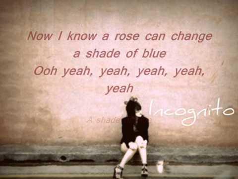 Incognito    A Shade of Blue Lyrics