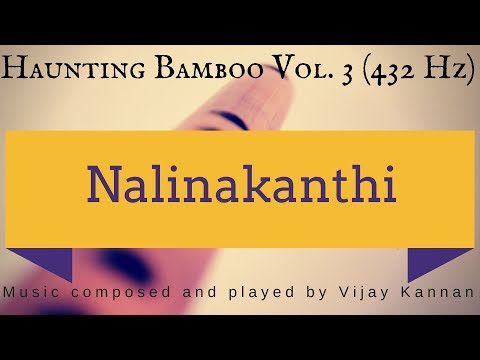 Nalinakanthi - 432 Hz Music for Deep meditation, relaxation, yoga, peace - bamboo flute