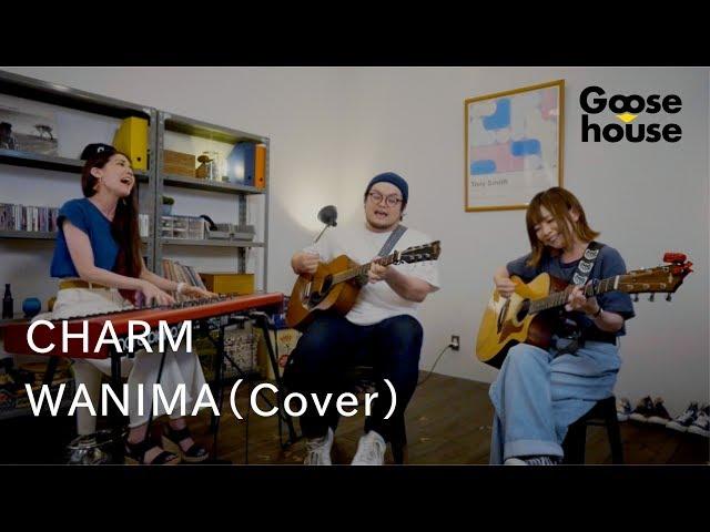 CHARM/WANIMA(Cover)