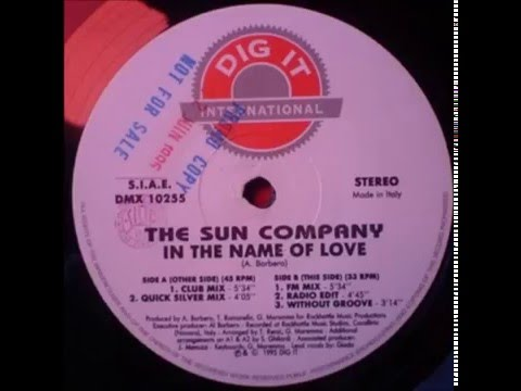 The Sun Company - In the Name of Love (Dream Mix) Katokari