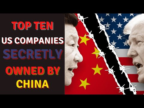 U.S. COMPANIES SECRETLY OWNED BY CHINA: These U.S. Companies have been sold to China over the years