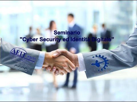 AEIT Sezione di Palermo -Seminario - Cyber Security ed Identità Digitale