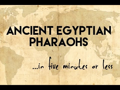 Ancient Egyptian Pharaohs...in Five Minutes Or Less