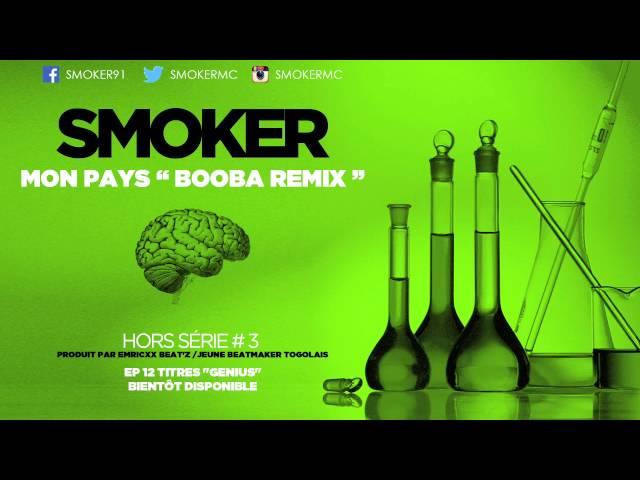Smoker - Mon Pays