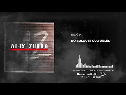 Alex Zurdo - No Busques Culpables (Audio Oficial)